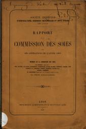 Rapport de la Commission des soies sur ses opérations de l'année 1869
