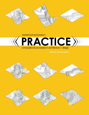 PRACTICE  Computational Processes in Architecture and Design PDF
