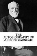 The Autobiography of Andrew Carnegie PDF