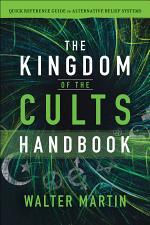 The Kingdom of the Cults Handbook