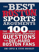 The Best Boston Sports Arguments
