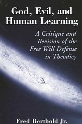 God  Evil  and Human Learning