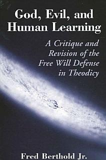 God  Evil  and Human Learning Book
