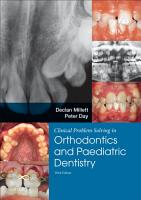 Clinical Problem Solving in Orthodontics and Paediatric Dentistry E Book PDF