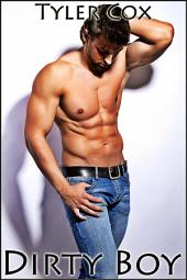 Dirty Boy (Gay Taboo MM Erotic Romance)
