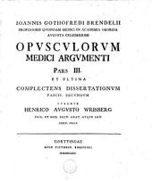 Opusculorum mathematici et medici argumenti: Volume 3