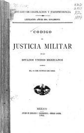 Codigo de justicia militar de los estados unidos Mexicanos: expedido el de junio de 1894