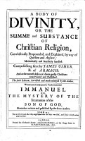 A body of divinitie     The fourth edition  corrected and much enlarged by the author  Whereunto is adjoyned a tract  intituled Immanuel  etc  The address to the reader signed  John Downame PDF