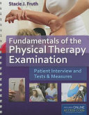Fundamentals of the Physical Therapy Examination