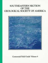 South-Eastern Section of the Geological Society of America: Decade of North American Geology, Centennial Field Guide Volume 6
