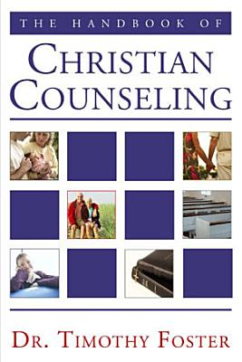 The Handbook of Christian Counseling