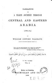 Narrative of a Year's Journey Through Central and Eastern Arabia (1862-63): 2