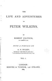 The Life and Adventures of Peter Wilkins: Volume 1