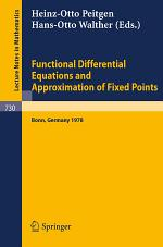 Functional Differential Equations and Approximation of Fixed Points