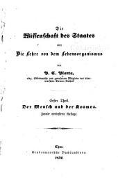 Die wissenschaft des staates; oder, Die lehre von dem lebensorganismus: Teile 1-2