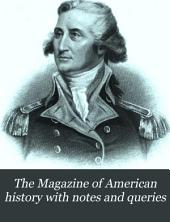 The Magazine of American History with Notes and Queries: Volume 6