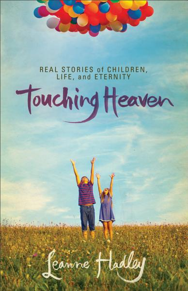 Download Touching Heaven Book