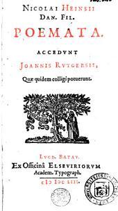 Nicolai Heinsii [...] Poemata. Accedunt Joannis Rutgersii. Quæ quidem colligi potuerunt