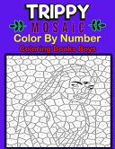 Trippy Mosaic Color By Number Coloring Books Boys