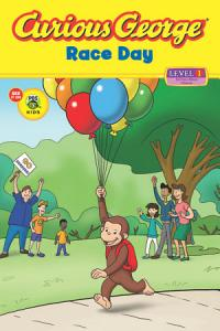 Curious George Race Day  CGTV Reader  Book