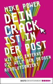 Dein Crack ist in der Post: Wie das Internet die Welt der Drogen revolutioniert