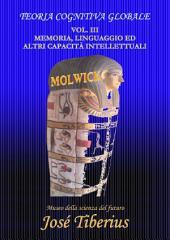 Memoria, Linguaggio ed altre Capacità Intellettuali: Teoria Cognitiva Globale