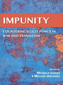 Impunity  Countering Illicit Power in War and Transition PDF