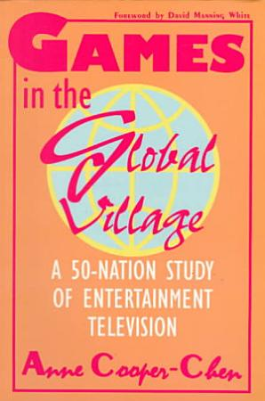 Games in the Global Village PDF