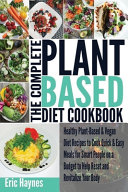 The Complete Plant Based Diet Cookbook PDF