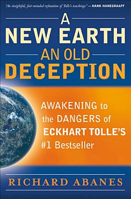 A New Earth  An Old Deception PDF