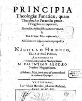 Principia theologiae fanaticae, quam Theophrastus Paracelsus genuit, Weigelius interpolavit