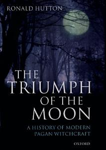 The Triumph of the Moon PDF