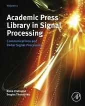 Academic Press Library in Signal Processing: Communications and Radar Signal Processing