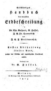 Vollständiges handbuch der neuesten erdbeschreibung: Band 5