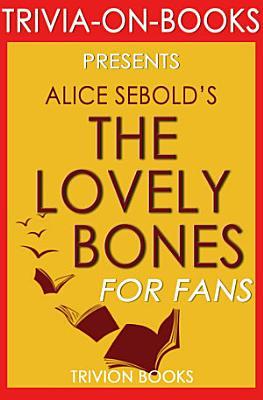 The Lovely Bones  By Alice Sebold  Trivia On Books