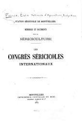 Mémoires et documents sur la sériciculture: Numéros1à17