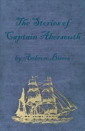 The Stories of Captain Abersouth by Ambrose Bierce
