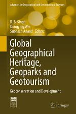 Global Geographical Heritage, Geoparks and Geotourism