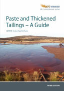 Paste and Thickened Tailings - a Guide Third Edition