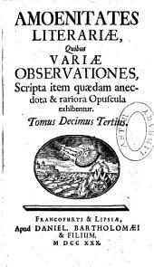 Amoenitates literariae: Volumes 13-14