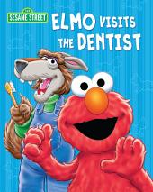 Elmo Visits the Dentist (Sesame Street Series)