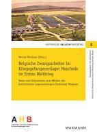 Belgische Zwangsarbeiter im Kriegsgefangenenlager Meschede im Ersten Weltkrieg PDF