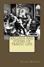 Ballads and Poems of Tragic Life