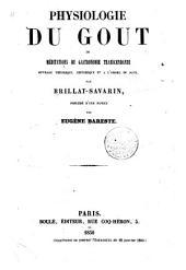 Physiologie du goût: ou, Méditations de gastronomie transcendante : ouvrage théorique, historique, et à l'ordre du jour