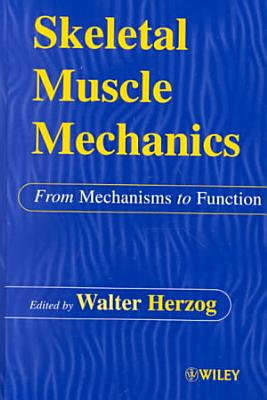 Skeletal Muscle Mechanics PDF