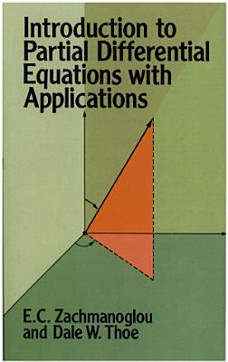 Introduction to Partial Differential Equations with Applications