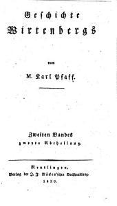 Geschichte Wirtenbergs: Band 2,Ausgabe 2