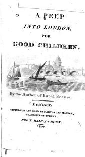 City Scenes, Or, A Peep Into London, for Good Children