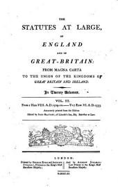 The Statutes at Large, of England and of Great-Britain: From Magna Carta to the Union of the Kingdoms of Great Britain and Ireland. 1660-1707