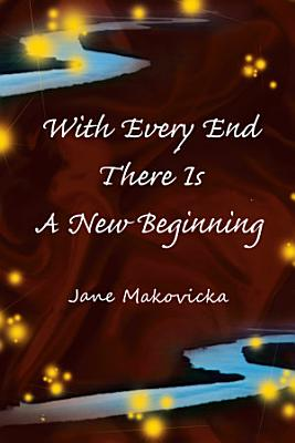 With Every End There Is a New Beginning PDF